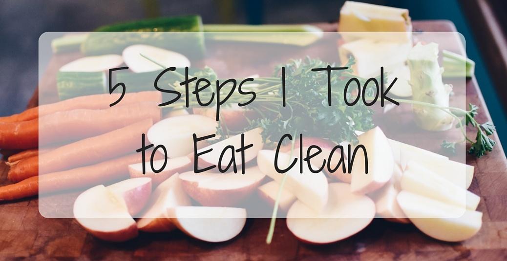 Why I Eat -Clean-
