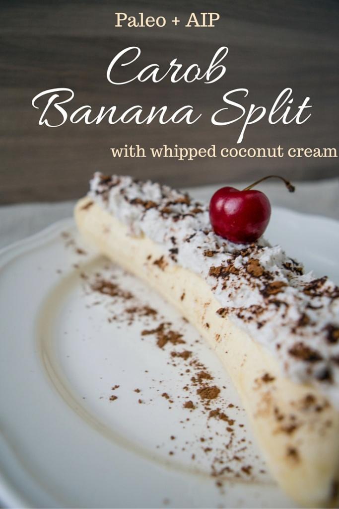 Carob BananA Split